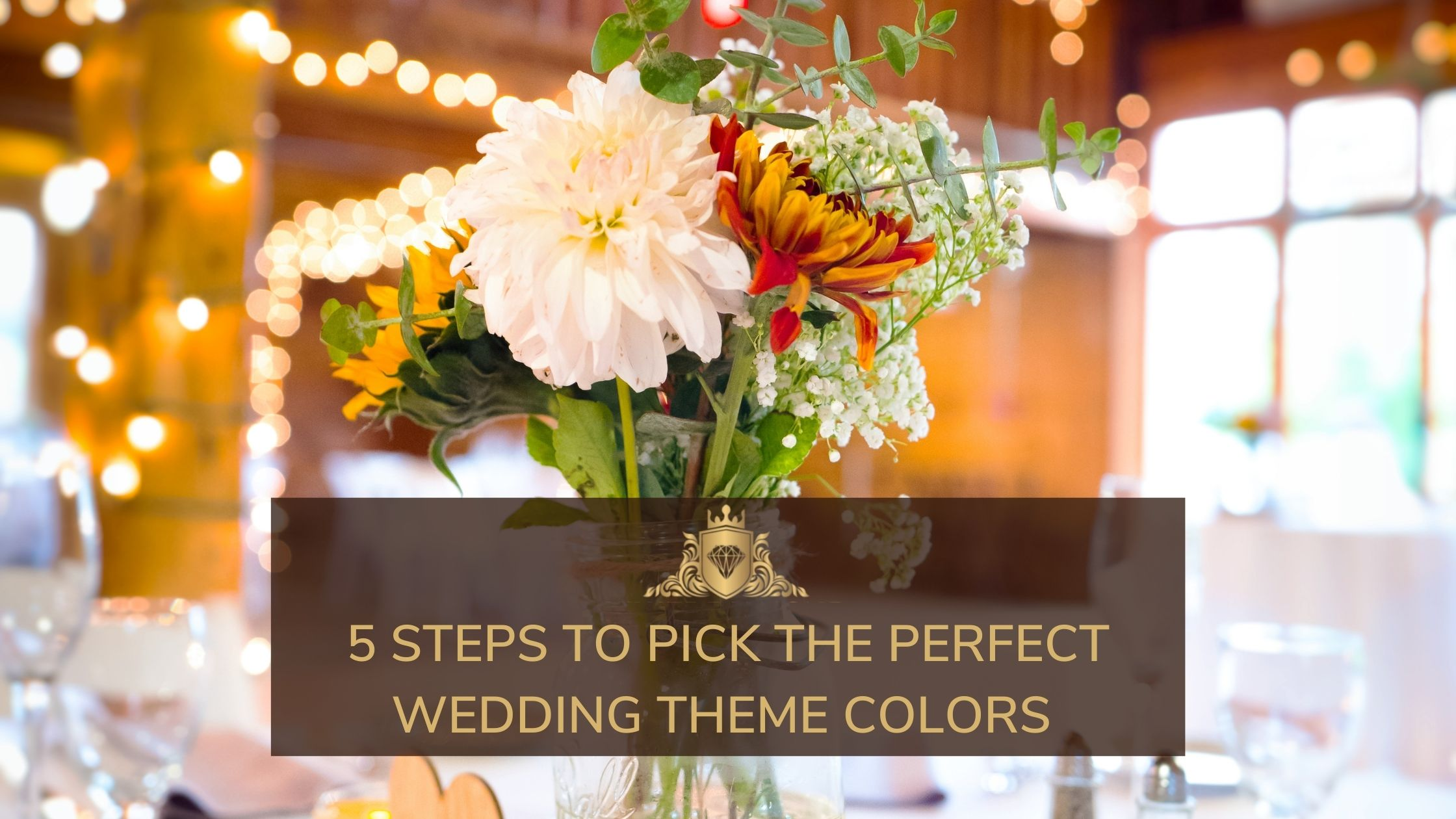 You are currently viewing 5 Steps To Pick The Perfect Wedding Theme Colors