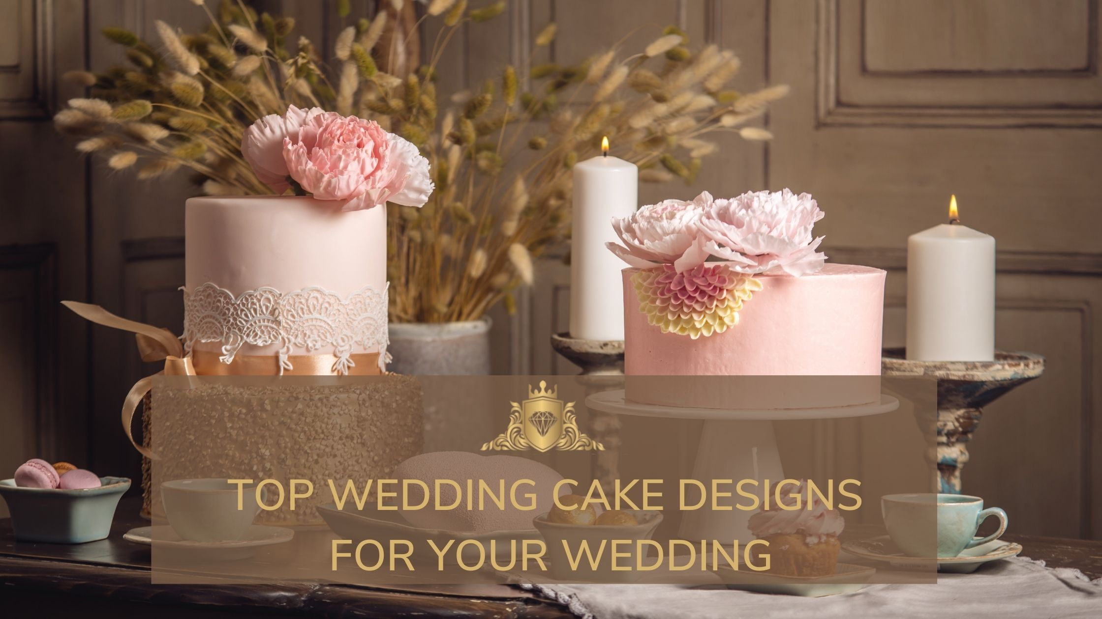 You are currently viewing Top Wedding Cake Designs For Your Wedding